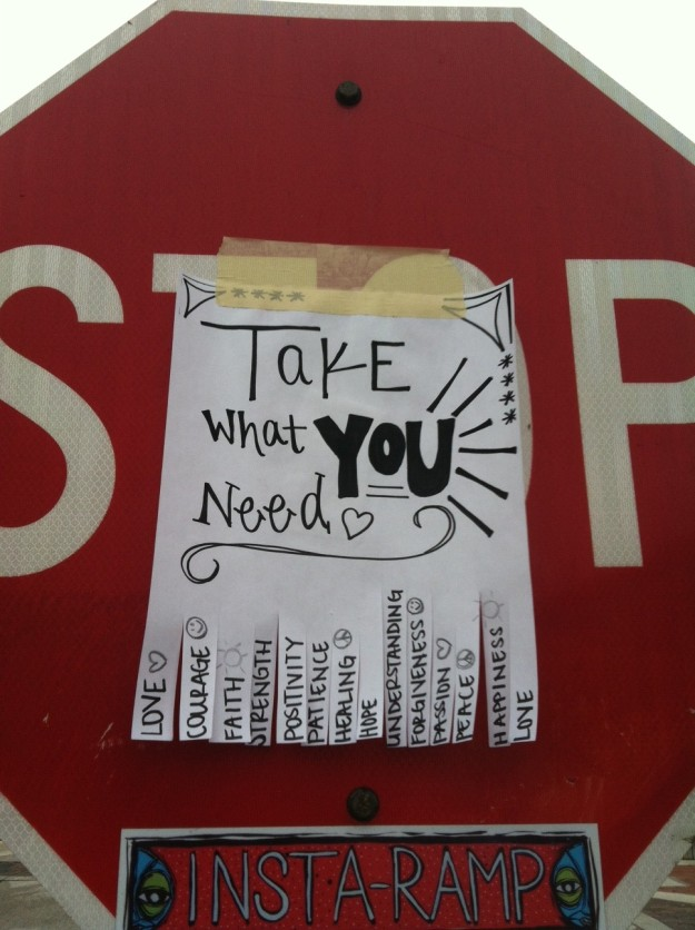 Inspiration on a stop sign during my morning walk.
